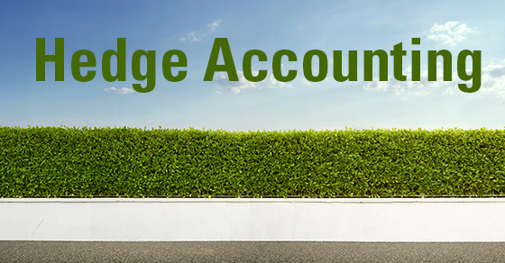 Is it time to adopt the new hedge accounting principles?